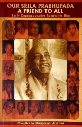 Our Srila Prabhupada A Friend to All Book